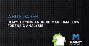 Demystifying Android Marshmallow Forensic Analysis