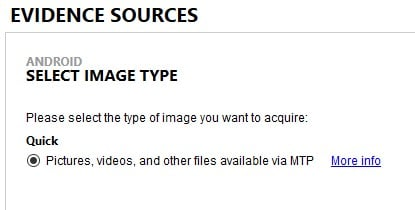 Select Image Type after choosing Evidence Source