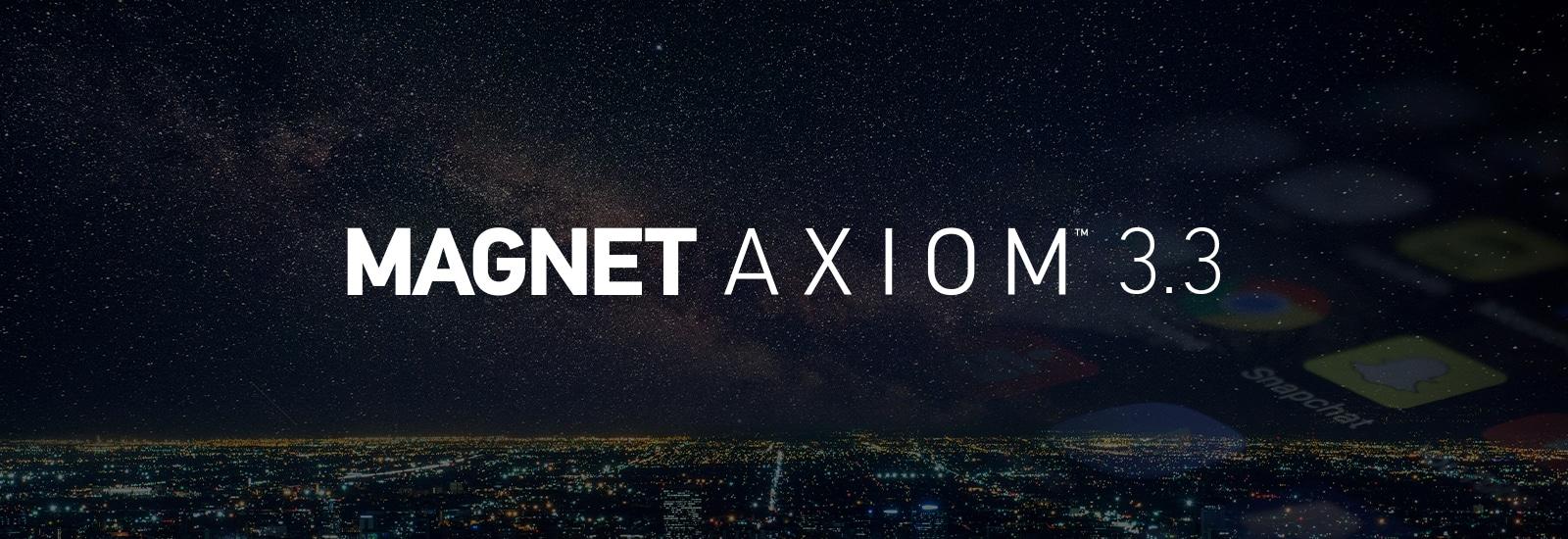Magnet AXIOM 3.3