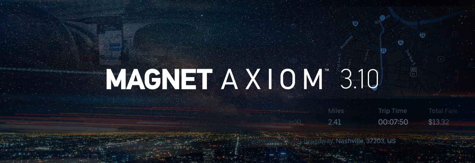 Magnet AXIOM 3.10