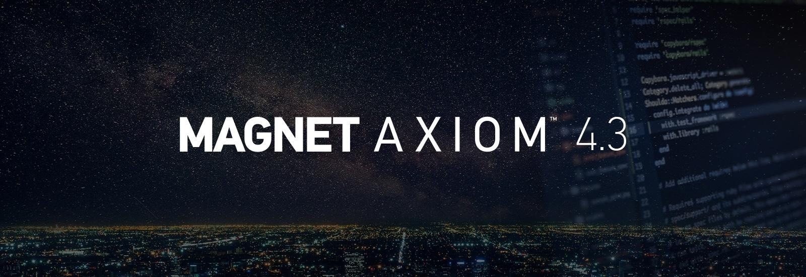 Magnet AXIOM 4.3