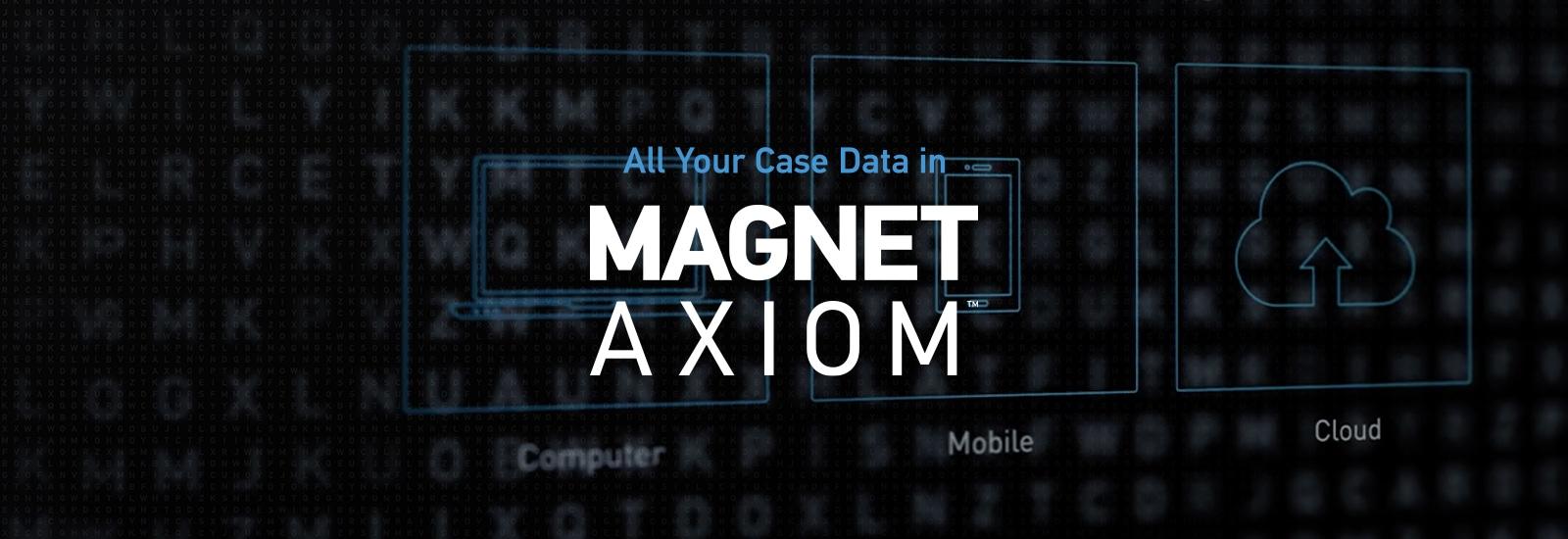 Magnet AXIOM Pt. 1