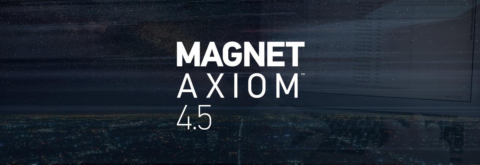 Magnet AXIOM 4.5