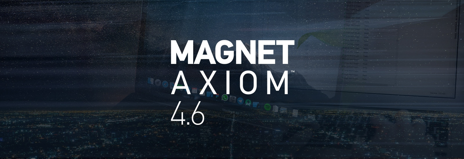 AXIOM 4.6