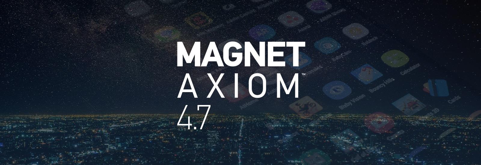 AXIOM 4.7