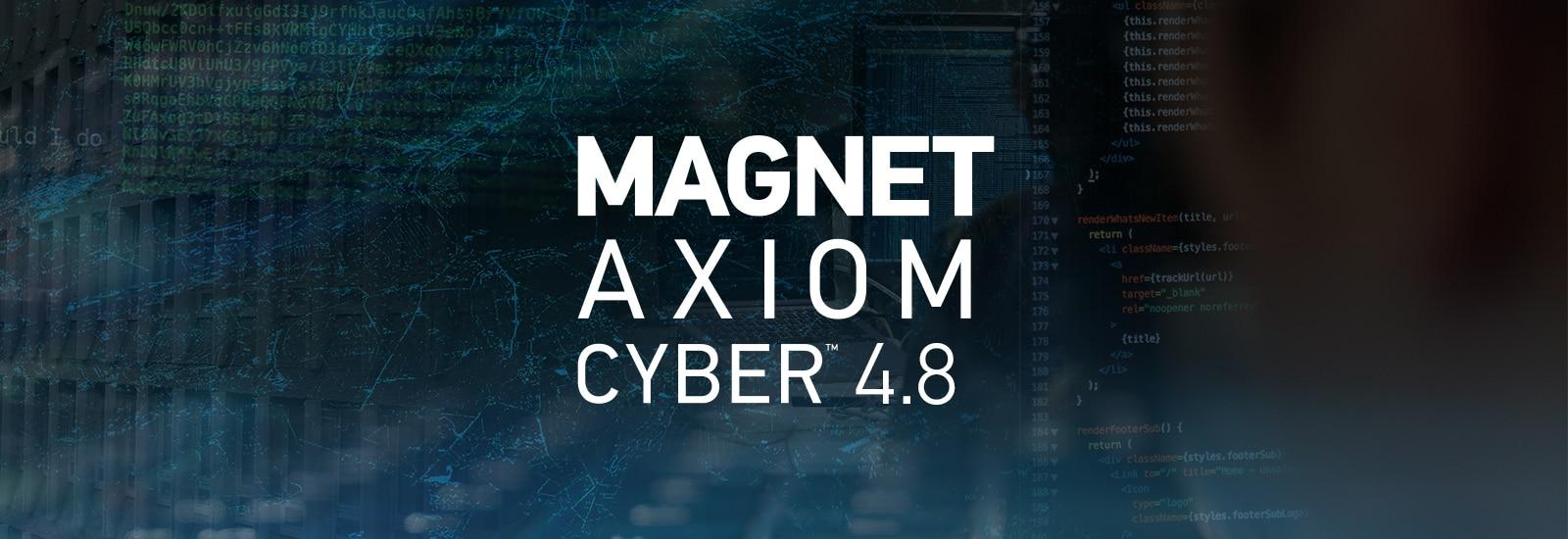 AXIOM Cyber 4.8