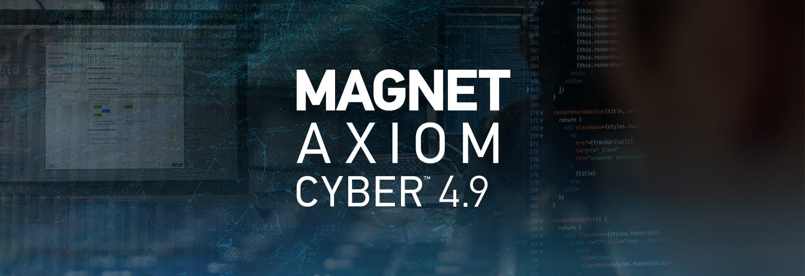 AXIOM Cyber 4.9