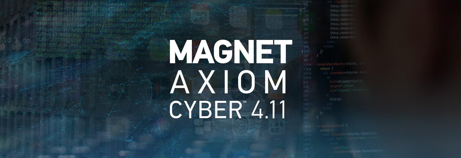 AXIOM Cyber 4.11