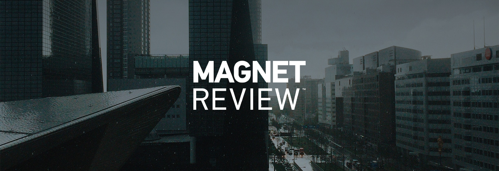 Magnet REVIEW