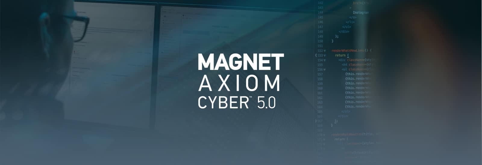 AXIOM Cyber 5.0