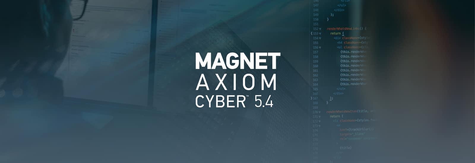 AXIOM Cyber 5.4